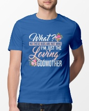I'm Just The Loving Godmother Classic T-Shirt thumbnail