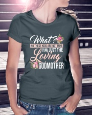I'm Just The Loving Godmother Ladies T-Shirt lifestyle-women-crewneck-front-7