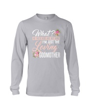 I'm Just The Loving Godmother Long Sleeve Tee thumbnail