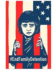 End Family Detention 16x24 Poster front