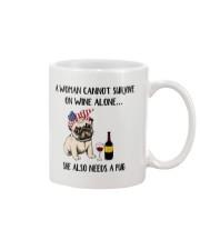 She Also Needs A Pug Mug front