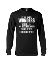 My Dad Always Wonder Long Sleeve Tee thumbnail