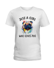 Just A Girl Who Loves Pug Ladies T-Shirt front