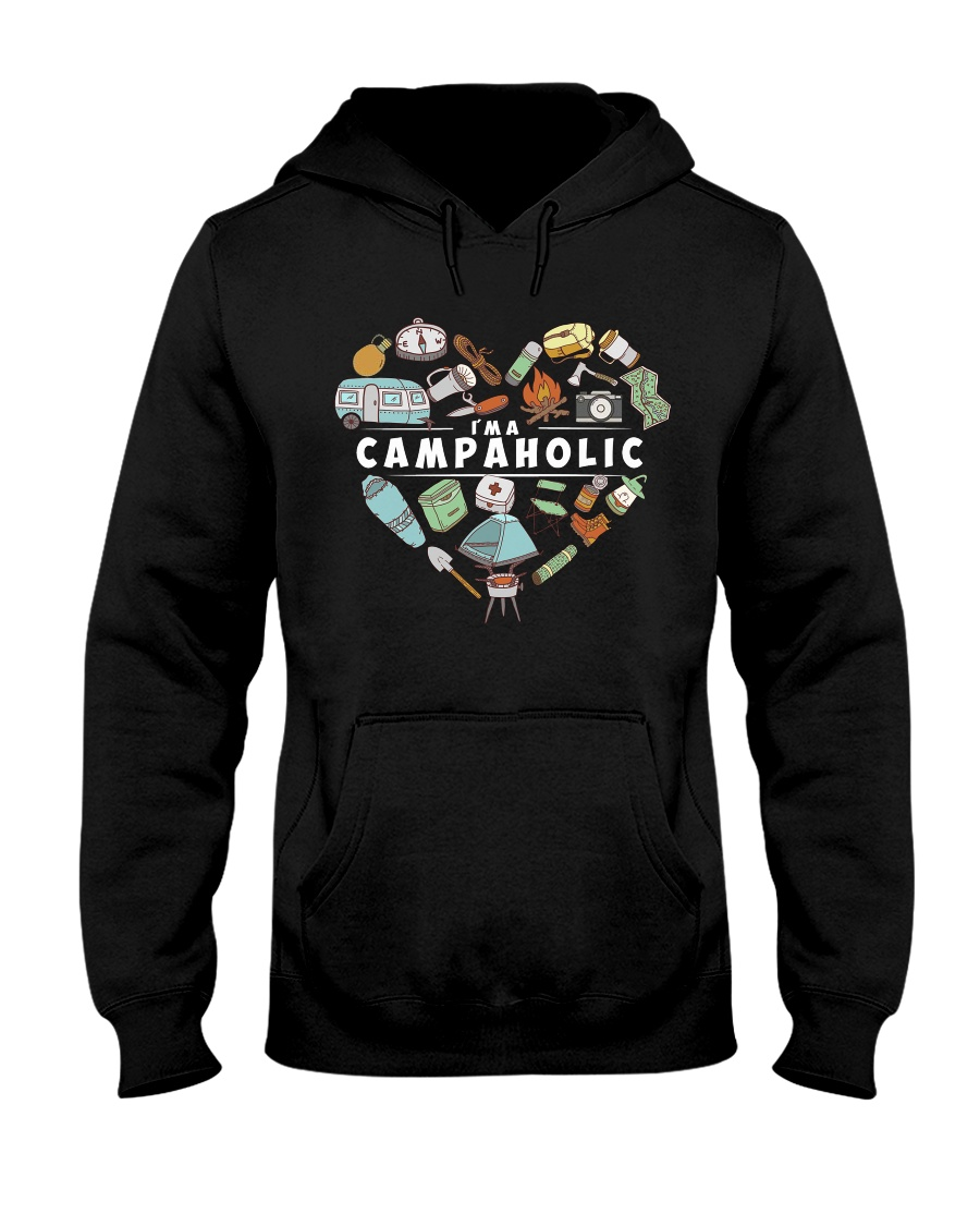 I'm A Campaholic Hooded Sweatshirt