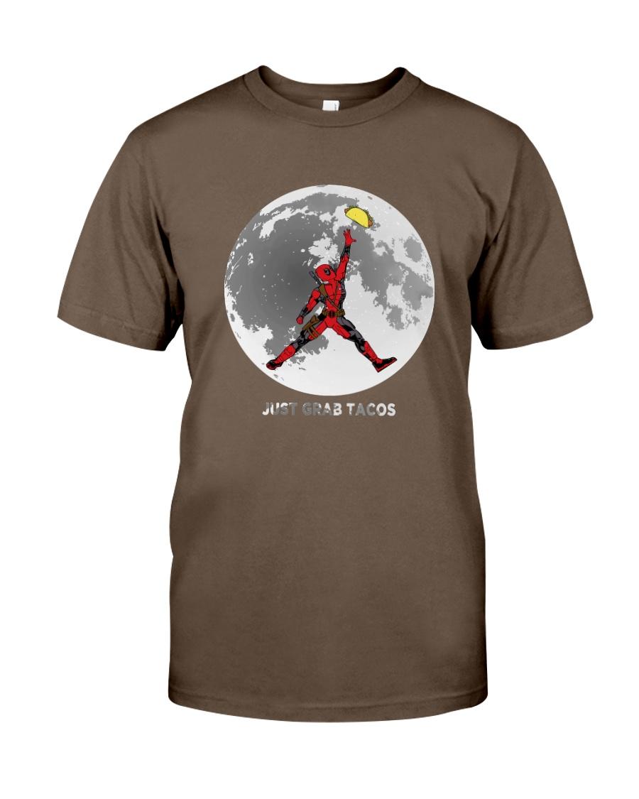 Just Grab Tacos Classic T-Shirt