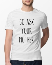 Go Ask Your Mother Classic T-Shirt lifestyle-mens-crewneck-front-13