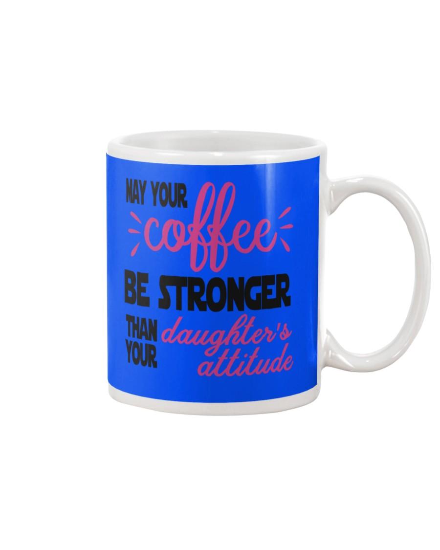 Your Coffee Be Stronger Mug