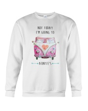 Not Today I'm Going To Auntie's Crewneck Sweatshirt thumbnail