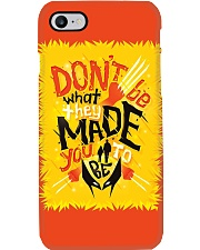 Don't Be What They Made You To Be Phone Case i-phone-8-case