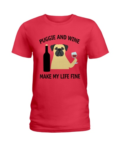 Puggie And Wine Make My Life Fine