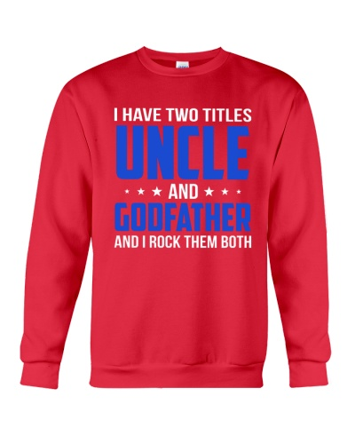 I Have Two Titles Uncle And Godfather