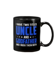 I Have Two Titles Uncle And Godfather Mug thumbnail