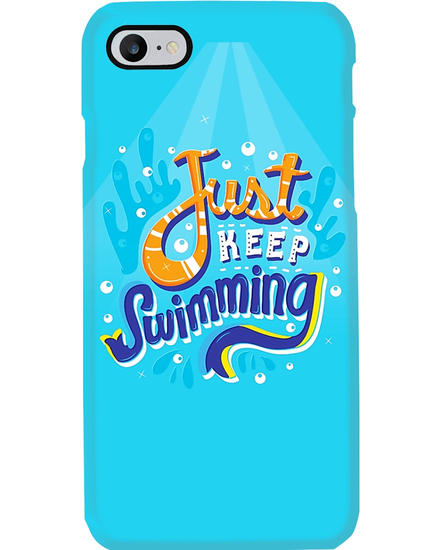 Just Keep Swimming Phone Case