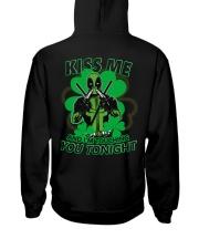 Kiss Me And I'm Touching You Tonight Hooded Sweatshirt back