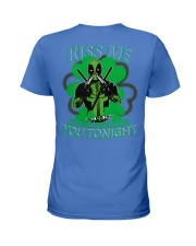 Kiss Me And I'm Touching You Tonight Ladies T-Shirt back