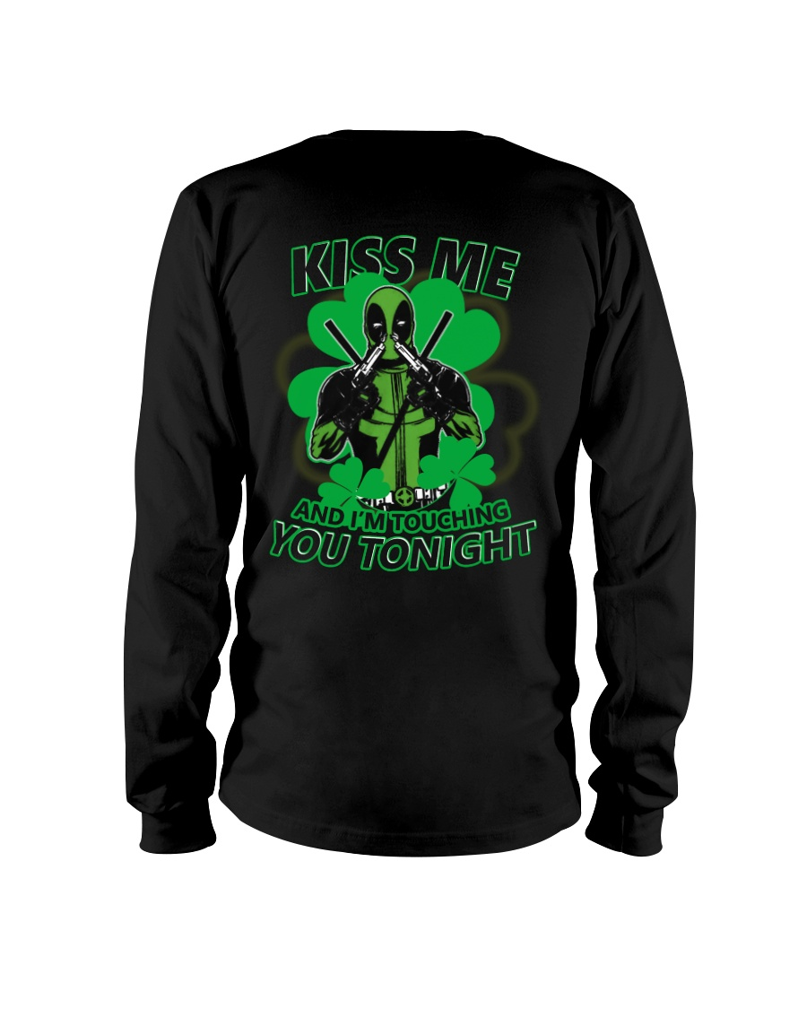 Kiss Me And I'm Touching You Tonight Long Sleeve Tee