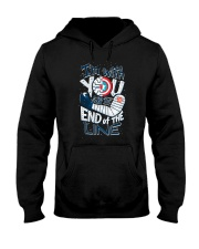 I'm With You Till The End Of The Line Hooded Sweatshirt tile