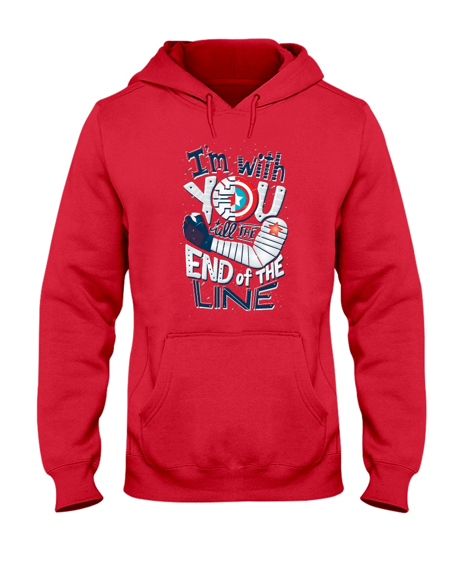 I'm With You Till The End Of The Line Hooded Sweatshirt