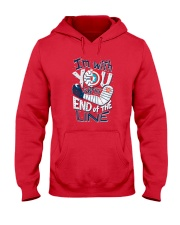 I'm With You Till The End Of The Line Hooded Sweatshirt front