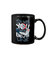 I'm With You Till The End Of The Line Mug tile