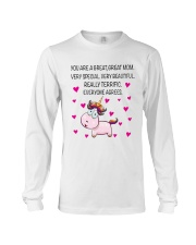 You Are A Great Great Mom Long Sleeve Tee thumbnail