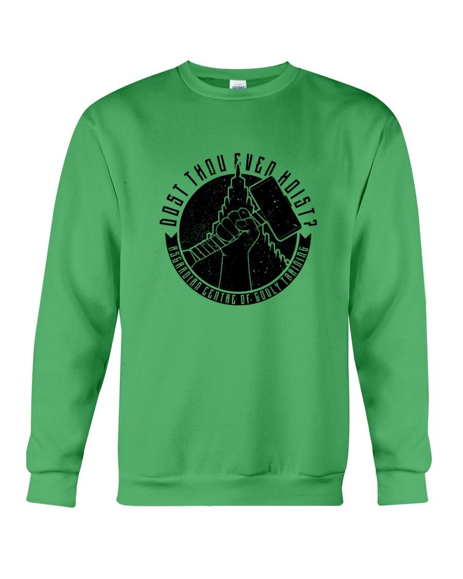 Dost Thou Even Hoist Crewneck Sweatshirt