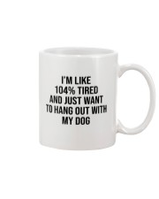 Just Want To Hang Out With My Dog Mug tile