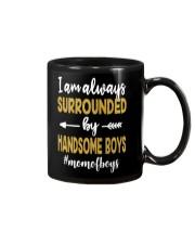 I Am Always Surrounded By Handsome Boys Mug thumbnail