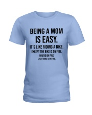 Being A Mom Is Easy Ladies T-Shirt front
