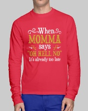 When Momma Says Long Sleeve Tee lifestyle-unisex-longsleeve-front-1