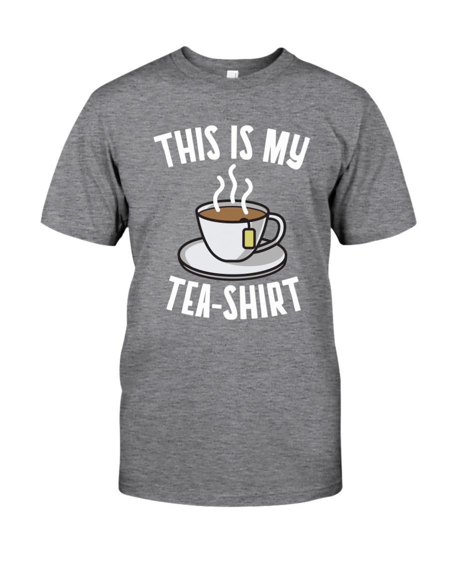 This Is My Tea Shirt Classic T-Shirt