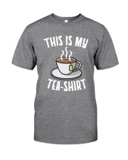 This Is My Tea Shirt Classic T-Shirt front