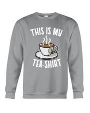 This Is My Tea Shirt Crewneck Sweatshirt thumbnail