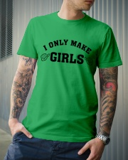 I Only Make Girls Classic T-Shirt lifestyle-mens-crewneck-front-6