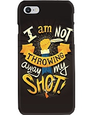I'm Not Throwing Away My Shot Phone Case i-phone-7-case