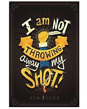 I'm Not Throwing Away My Shot 11x17 Poster thumbnail