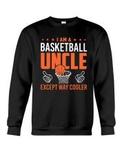I Am A Basketball Uncle Crewneck Sweatshirt thumbnail