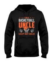 I Am A Basketball Uncle Hooded Sweatshirt thumbnail
