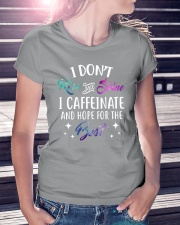 I Caffeinate And Hope For The Best Ladies T-Shirt lifestyle-women-crewneck-front-7