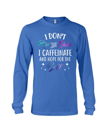 I Caffeinate And Hope For The Best