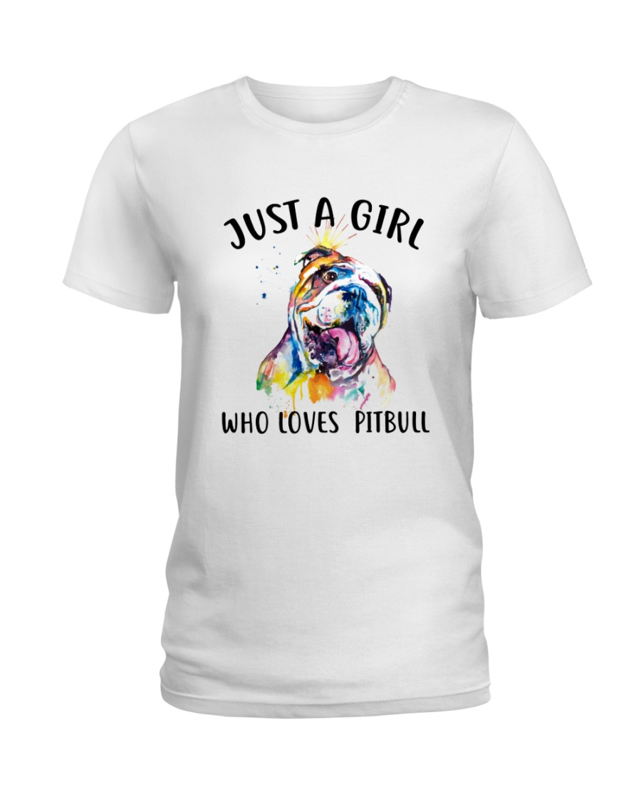 Just A Girl Who Loves Pitbull Ladies T-Shirt