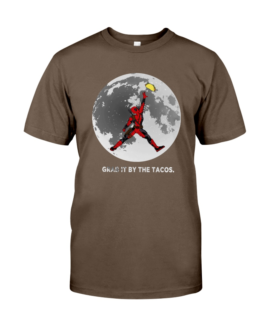 Grab It By The Tacos Classic T-Shirt