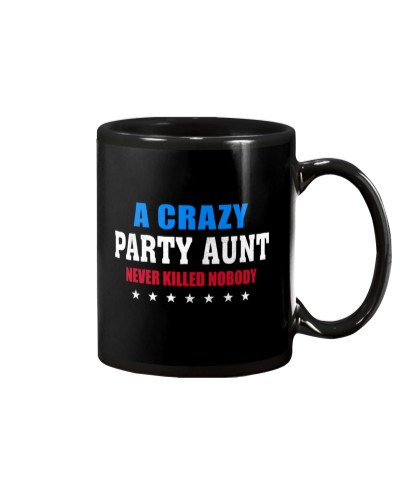 A Crazy Party Aunt Never Killed Nobody