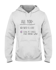 All You Need Hooded Sweatshirt thumbnail