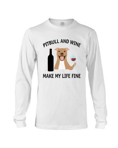 Pitbull And Wine Make My Life Fine