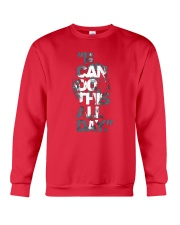 I Can Do This All Day Crewneck Sweatshirt front