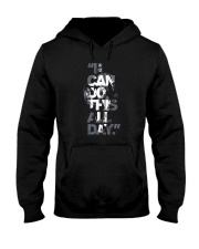 I Can Do This All Day Hooded Sweatshirt thumbnail