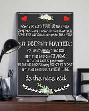Be The Nice Kid 16x24 Poster lifestyle-poster-2