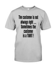 Christmas-thecustomerisnotalwaysright Classic T-Shirt thumbnail