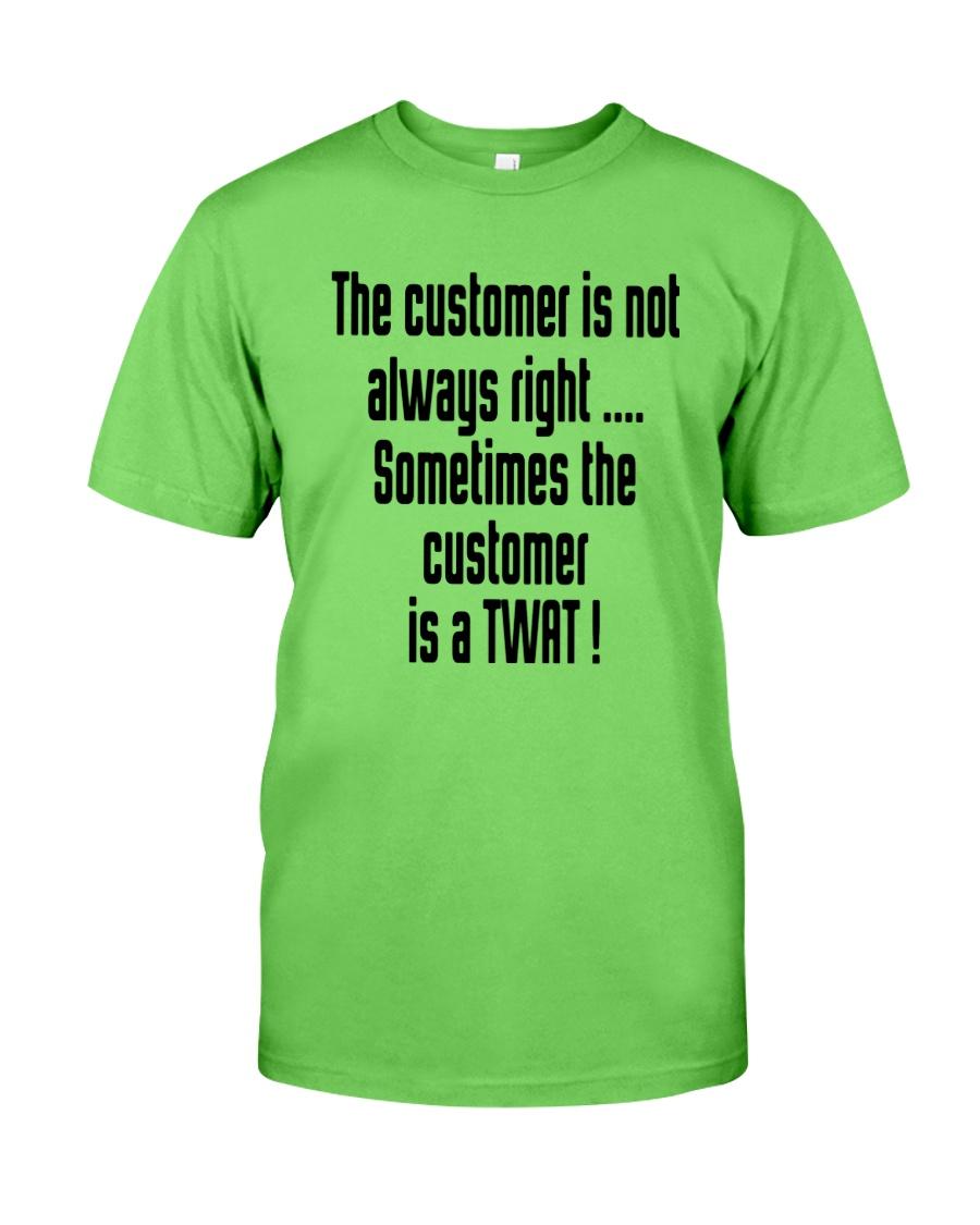 Christmas-thecustomerisnotalwaysright Classic T-Shirt
